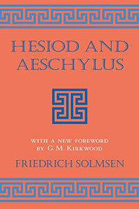 Hesiod and Aeschylus (Cornell Studies in Classical Philology)
