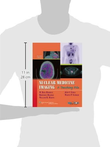 Nuclear Medicine Imaging: A Teaching File (LWW Teaching File Series)
