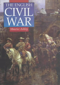 The English Civil War (Sutton History Paperbacks)