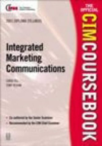 CIM Coursebook 01/02 Integrated Marketing Communications