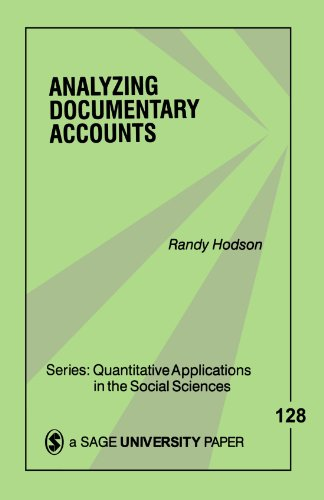 Analyzing Documentary Accounts (Quantitative Applications in the Social Sciences)