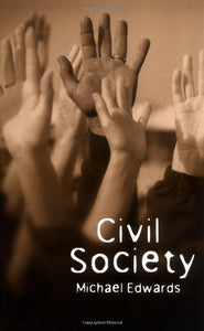 Civil Society (Themes for the 21st Century Series)