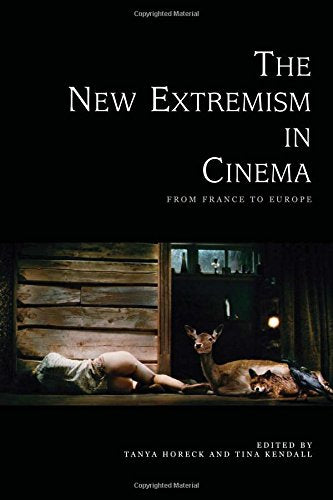 The New Extremism in Cinema: From France to Europe