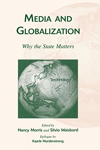 Media and Globalization: Why the State Matters