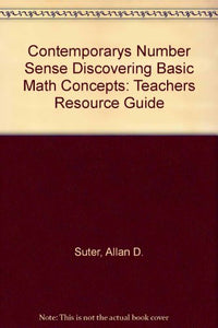 Contemporarys Number Sense Discovering Basic Math Concepts: Teachers Resource Guide