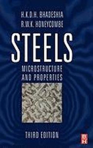 Steels: Microstructure and Properties, Third Edition