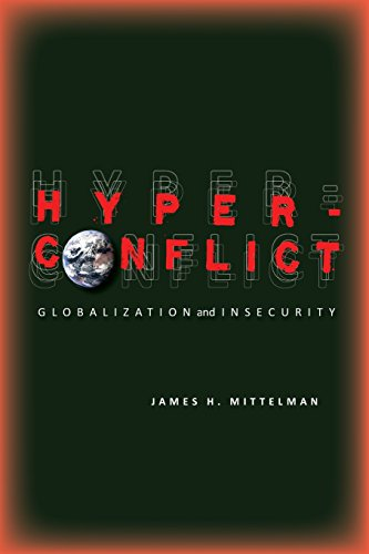 Hyperconflict: Globalization and Insecurity