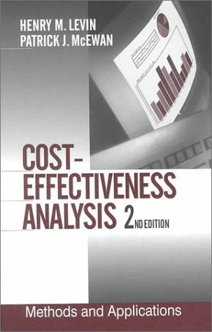 Cost-Effectiveness Analysis: Methods and Applications (New Perspectives on Evaluation, 4)