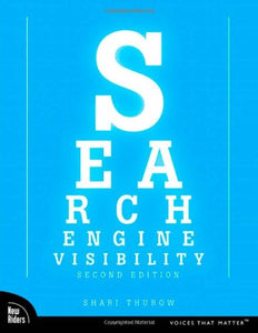 Search Engine Visibility (2Nd Edition)