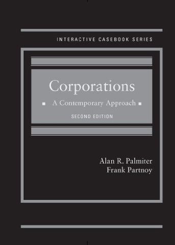 Corporations: A Contemporary Approach, 2D (Interactive Casebook Series)