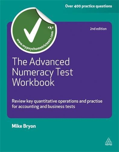 The Advanced Numeracy Test Workbook: Review key quantitative operations and practise for accounting & business tests (Testing Series)