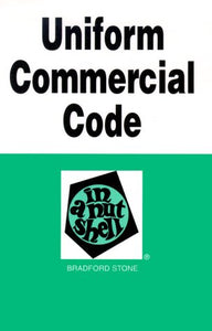 Uniform Commercial Code In A Nutshell (Nutshell Series)