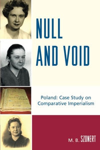Null and Void: Poland: Case Study on Comparative Imperialism