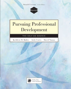 Pursuing Professional Development: The Self as Source