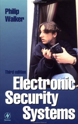 Electronic Security Systems, Third Edition: Reducing False Alarms