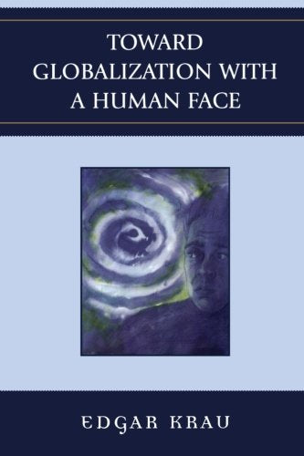 Toward Globalization with a Human Face