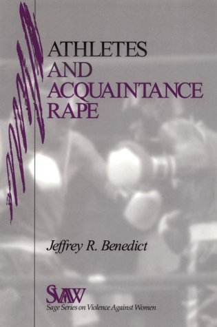 Athletes and Acquaintance Rape (SAGE Series on Violence against Women)