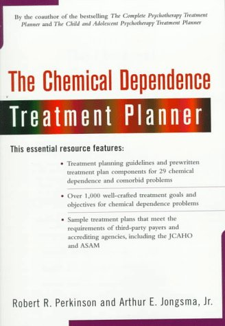 The Chemical Dependence Treatment Planner (With Ts Upgrade) (Practiceplanners)