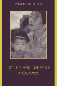 Identity and Resistance in Okinawa (Asian Voices)