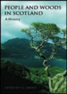People and Woods in Scotland: A History