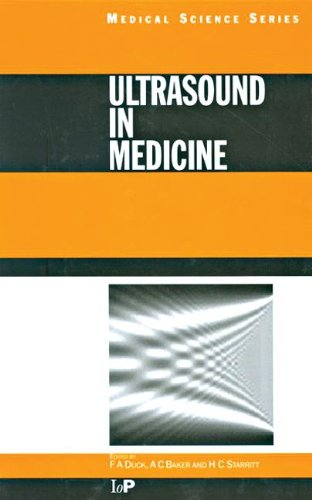 Ultrasound in Medicine (Series in Medical Physics and Biomedical Engineering)