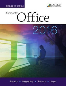 Marquee Series: Microsoft Office 2016: Text With Physical Ebook Code