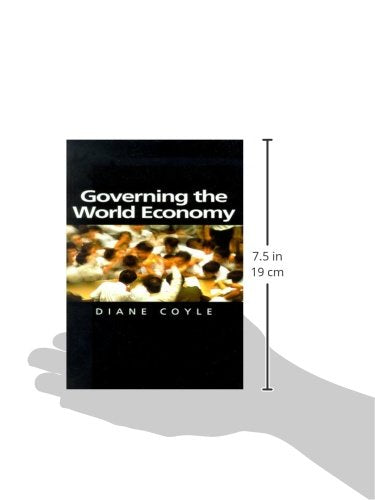 Governing the World Economy (Themes for the 21st Century)