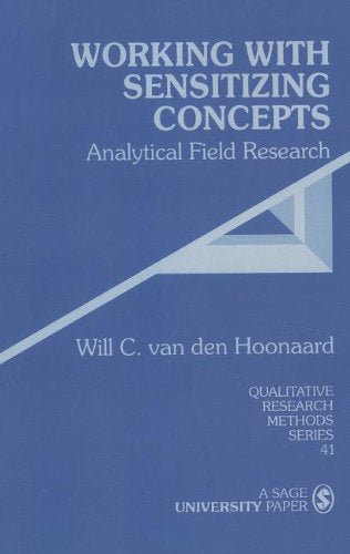 Working with Sensitizing Concepts: Analytical Field Research (Qualitative Research Methods)