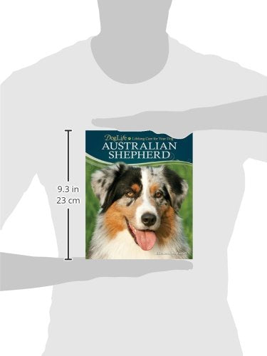 Australian Shepherd (DogLife: Lifelong Care for Your Dog)