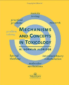 Mechanisms and Concepts in Toxicology