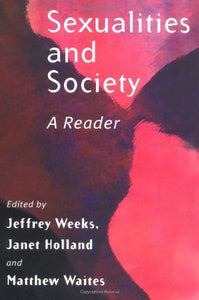 Sexualities and Society: A Reader