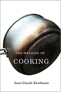 The Meaning of Cooking