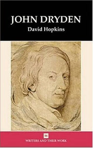 John Dryden (Writers and Their Work (Paperback))