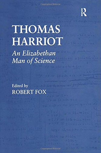 Thomas Harriot: An Elizabethan Man of Science