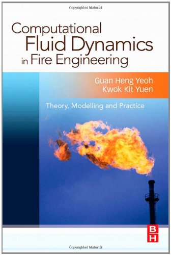 Computational Fluid Dynamics in Fire Engineering: Theory, Modelling and Practice