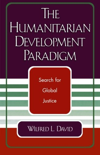 The Humanitarian Development Paradigm: Search for Global Justice