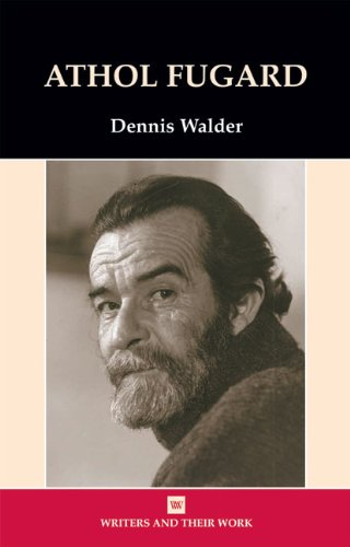 Athol Fugard (Writers and Their Work (Paperback))