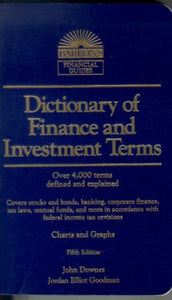 Dictionary of Finance and Investment Terms (Barron's Financial Guides)