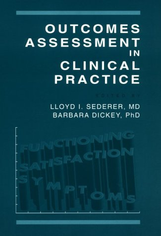 Outcomes Assessment In Clinical Practice