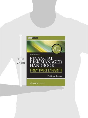 Financial Risk Manager Handbook, + Test Bank: Frm Part I / Part Ii
