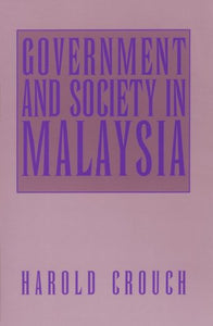 Government and Society in Malaysia (Asia, East by South)