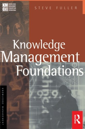 Knowledge Management Foundations (KMCI Press)