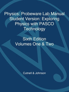 Physics, Laboratory Manual-Student Version