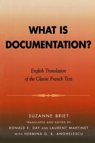 What is Documentation?: English Translation of the Classic French Text