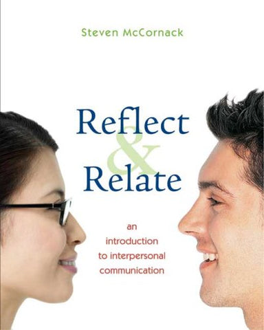 Reflect And Relate: An Introduction To Interpersonal Communication