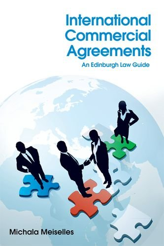 International Commercial Agreements: An Edinburgh Law Guide
