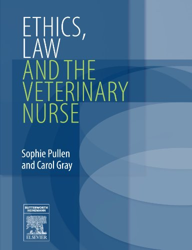 Ethics, Law and the Veterinary Nurse, 1e