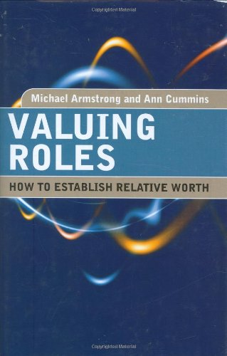 Valuing Roles: How to Establish Relative Worth