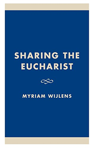 Sharing the Eucharist: A Theological Evaluation of the Post Conciliar Legislation