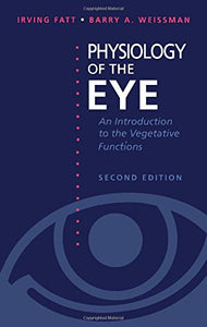 Physiology of the Eye: An Introduction to the Vegetative Functions